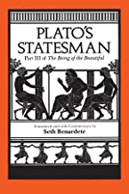 Plato's Statesman (The Being of the Beautiful, Part 3)