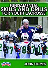 Fundamental Skills and Drills for Youth Lacrosse