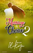 Marriage and Your Choice Part 2