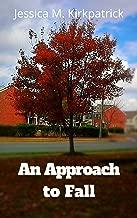 An Approach to Fall (Seasons Book 3)