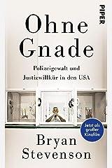 Ohne Gnade: Polizeigewalt und Justizwillkür in den USA (German Edition) Kindle Edition