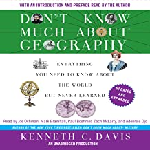 Don't Know Much About Geography: Revised and Updated Edition: Everything You Need to Know About the World But Never Learne...
