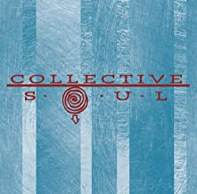 Collective Soul [25th Anniversary Edition]