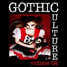 Gothic Culture, Vol. 2 - 20 Darkwave & Industrial Tracks
