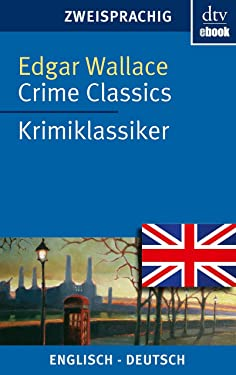 Crime Classics Krimiklassiker: Vier spannende Fälle (dtv zweisprachig) (German Edition)
