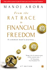 From the Rat Race to Financial Freedom (Second Edition) Kindle Edition