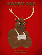 ROODY POO: The Most Electrifying Reindeer in Santa's Stable: A WWE Christmastime Satire