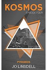 Pyramids (KOSMOS Book 4) Kindle Edition