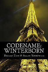 Codename: Winterborn (The Last Survivors Book 1) Kindle Edition