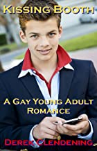 Kissing Booth: A Gay Young Adult Romance Story (Dallas Maxwell Short Story Book 2)