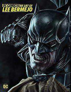 DC Comics: The Art of Lee Bermejo