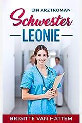 Schwester Leonie: Ein Arztroman Kindle Ausgabe