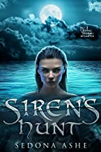 Siren's Hunt (Royal Storm of Atlantis Book 1)