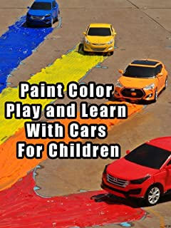 Paint Color Play and Learn With Cars For Children