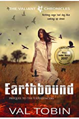 Earthbound: A Paranormal Sci Fi Thriller (The Valiant Chronicles) Kindle Edition