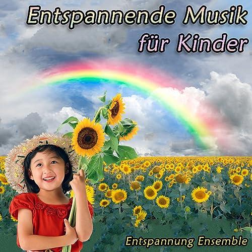 Entspannende Musik für Kinder von Entspannung Ensemble bei