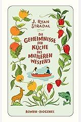 Die Geheimnisse der Küche des Mittleren Westens (detebe) (German Edition) Kindle Edition