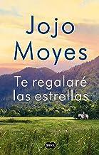 Te regalaré las estrellas / The Giver of Stars (Spanish Edition)