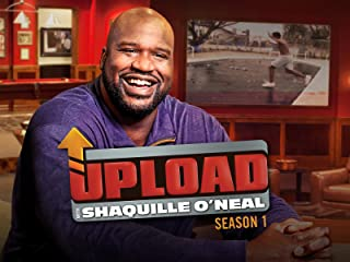 Upload with Shaquille O'Neal Season 1
