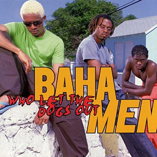 Who Let The Dogs Out by Baha Men on Amazon Music - Amazon com