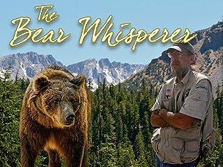 The Bear Whisperer
