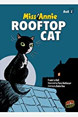Rooftop Cat: Book 2 (Miss Annie) Kindle Edition