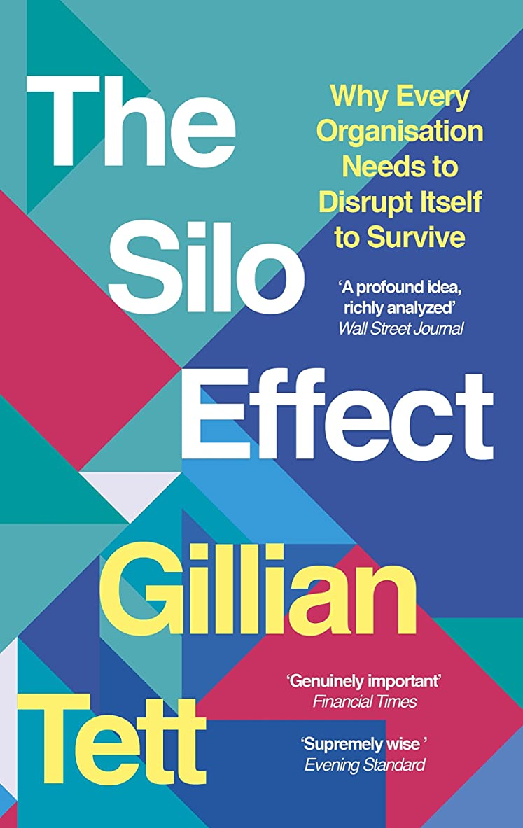優越調和のとれたスキップThe Silo Effect: Why putting everything in its place isn't such a bright idea (English Edition)