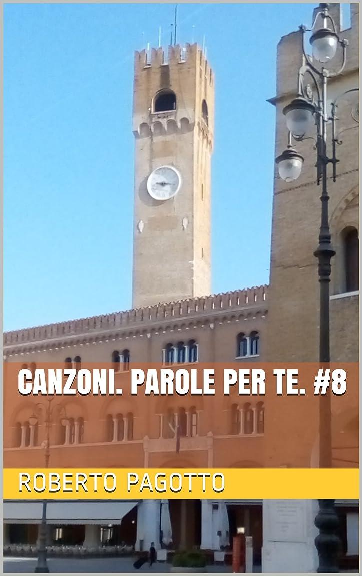 ただすることになっている流星Canzoni. Parole per te. #8  (Italian Edition)
