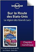 Sur la route - Etats-Unis - La région des Grands Lacs (French Edition)