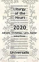 Liturgy of the Hours 2020 (USA, high seasons) (Divine Office USA Book 9)