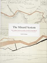 The Minard System: The Complete Statistical Graphics of Charles-Joseph Minard