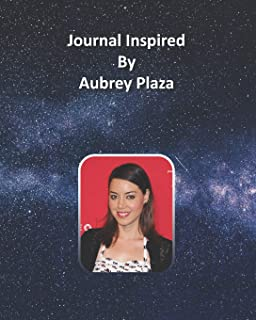 Journal Inspired by Aubrey Plaza