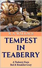 Tempest in Teaberry (A Teaberry Farm Bed & Breakfast Cozy Book 1)