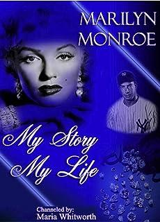 Marilyn Monroe: My Story, My Life (English Edition)