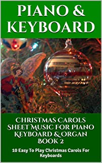 Christmas Carols Sheet Music For Piano Keyboard & Or