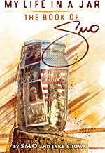 My Life in a Jar: The Book of SMO