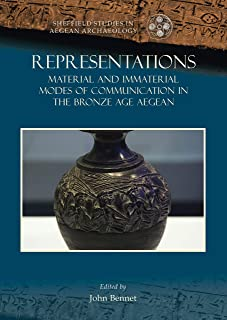 Representations: Material and immaterial modes of communication in the Bronze Age Aegean