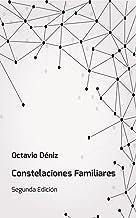 Constelaciones Familiares. Manual del Facilitador: Segunda Edición (Spanish Edition)