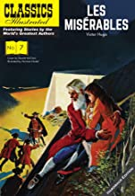 Les Miserables (Classics Illustrated Vintage Replica Hardcover)