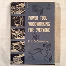 Power Tool Woodworking for Everyone By R.J. DeCristoforo LIBRARY OF CONGRESS 1ST EDITION - RARE Featuring the Shopsmith 10ER