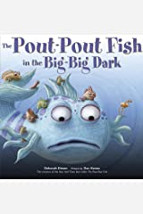 The Pout-Pout Fish in the Big-Big Dark (A Pout-Pout Fish Adventure Book 2) Kindle Edition