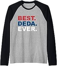 Best Deda Ever Shirt Father's Day Gifts For Serbian Grandpa  Raglan Baseball Tee