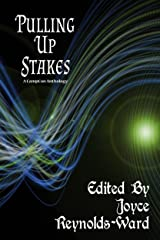 Pulling Up Stakes: A CampCon Anthology Kindle Edition