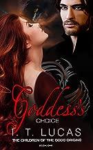 Goddess's Choice (The Children of the Gods Origins Book 1)