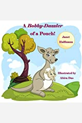 A Bobby-Dazzler of a Pouch! Kindle Edition