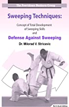 Sweeping Techniques: Concept of Total Development of Sweeping Skills and Against Sweeping