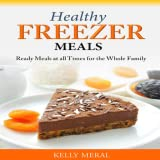 Healthy Freezer Meals Ready Meal...