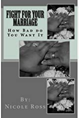 Fight for Your Marriage Kindle Edition