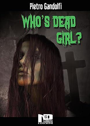 Whos Dead Girl?