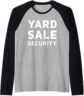 Yard Sale Security Funny Garage Sale Lovers Raglan Baseball Tee